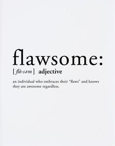 #flawsome