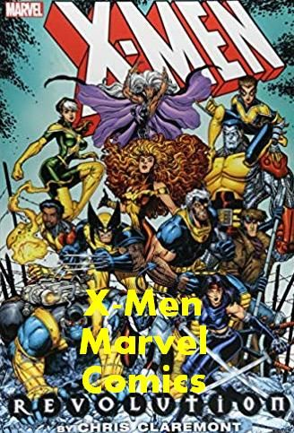 X Men Marvel Comics Revolution By Chris Claremont Omnibus August 14 2018 904 Pages Hardcover Xmen Marvel Comics Book Superher X Men Claremont Marvel