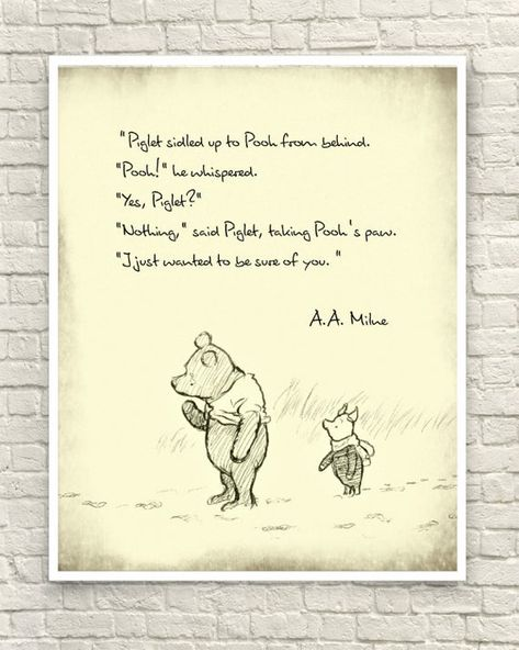 This art print was created using a vintage image of an original sketch by A.A. Milne. The classic Pooh quote is in black font. Perfect for a nursery or childs room. It would also make a great gift for a Pooh lover. Sizes available: 8x10 11x14 (make selection at checkout) All graphics are saved at