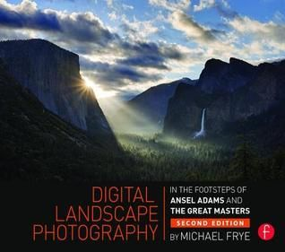 PDF DOWNLOAD] Digital Landscape Photography: In the