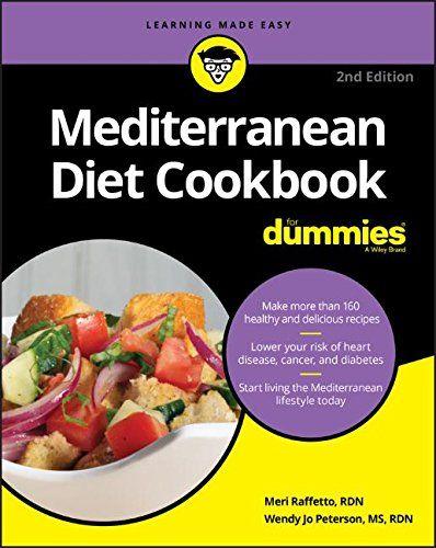 Mediterranean Diet Cookbook For Dummies 2nd Edition Pdf Download E Book Mediterranean Diet Cookbook Mediterranean Diet Book Food