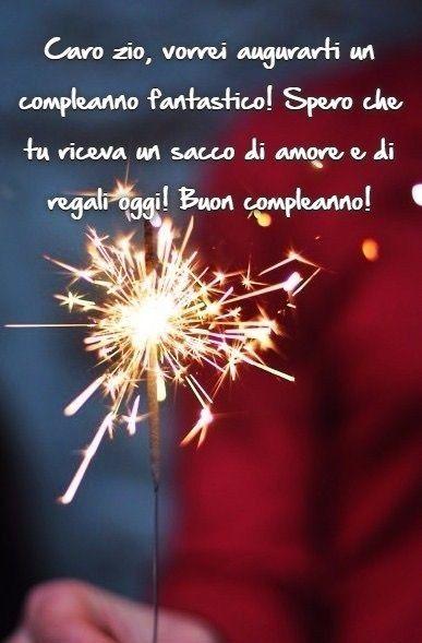 Pin Di Benedetta Su Buongiornoe Buon Compleanno Zio