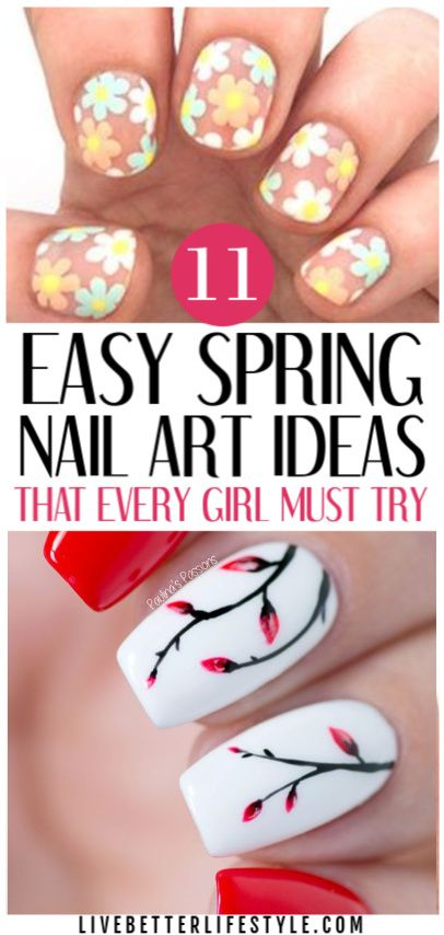 11 Diy Nail Art Ideas To Try This Spring Live Better Lifestyle Nail Art Diy Easy Nail Art For Beginners Diy Nails