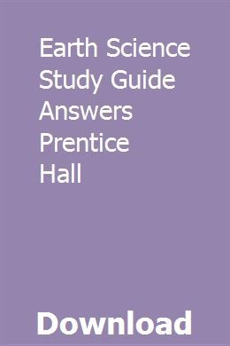 Earth Science Study Guide Answers Prentice Hall | lislariro