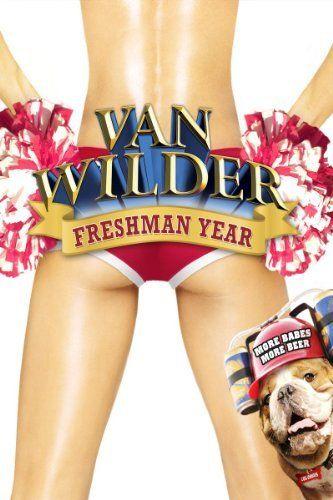 Van Wilder Freshman Year Video 2009 Freshman Year Freshman Free Movies Online