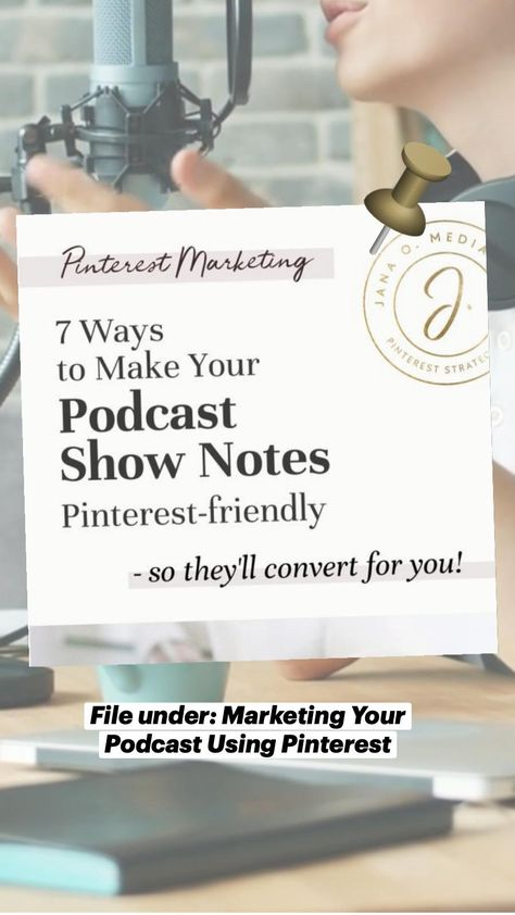File under: Marketing Your Podcast Using Pinterest