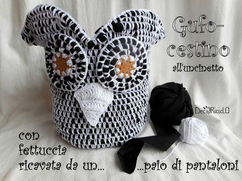 decoriciclo: Gufo-cestino a crochet, ricavato da un paio di pantaloni