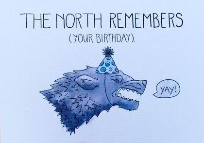 [Quotes]Game Of Thrones funny birthday