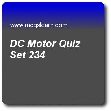 Dc Motor Quizzes General Knowledge Quiz 234 Questions And Answers Practice Gk Quizzes Based General Knowledge Trivia Questions And Answers Knowledge Quiz