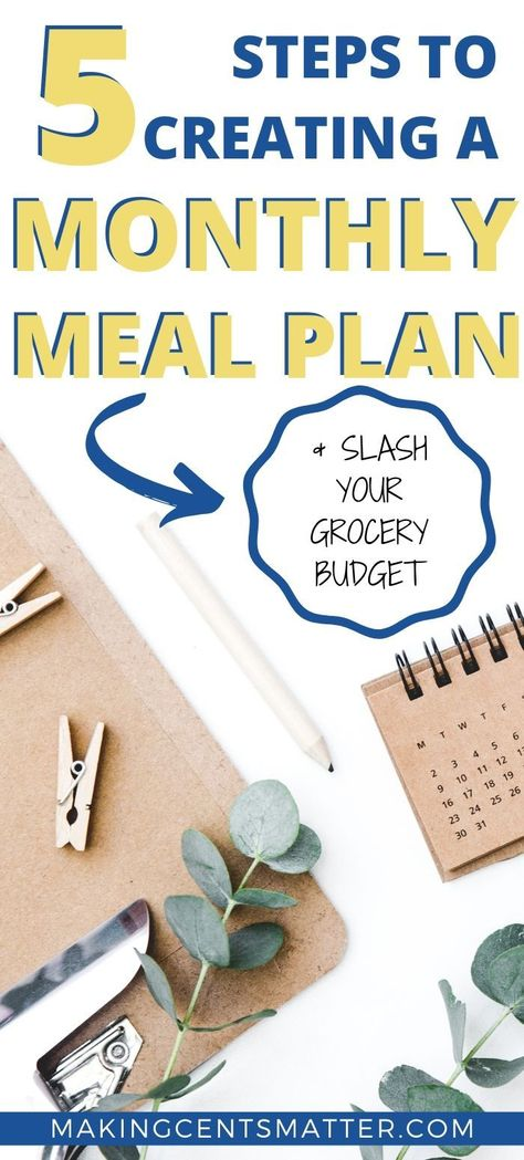 Monthly meal planning is a great way to save money, but it doesn't have to be complicated!  Just follow these 5 simple steps, and you'll be creating your own monthly meal plans in no time!  #mealplan  #mealplanning  #monthlymealplan  #savingmoney  #grocerybudget