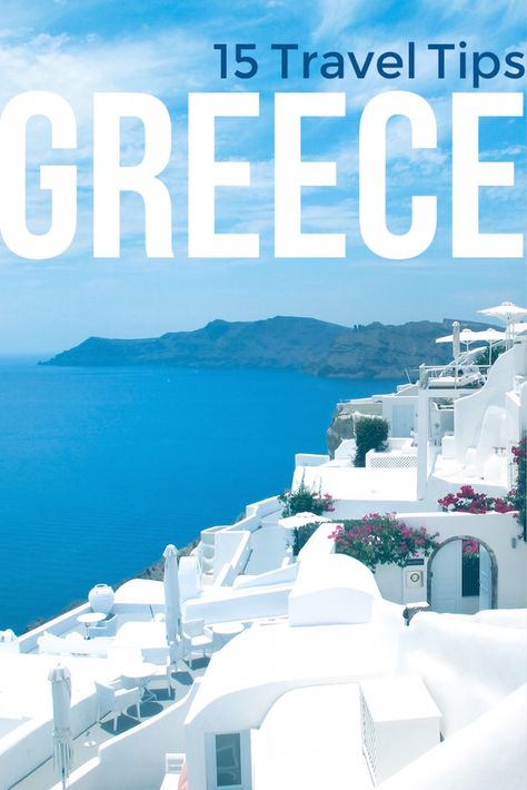 20 Greece Travel Tips to Know Before You Go