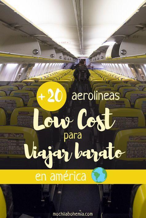Aerolíneas Low Cost De America La Guía Completa Aerolineas Viajes Destinos Viajes