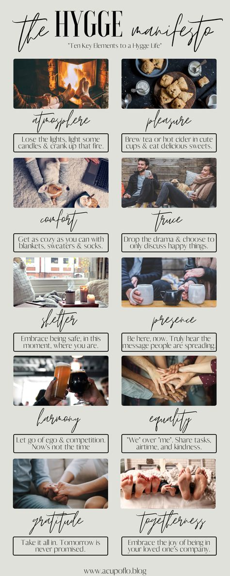 The Hygge Manifesto - How To Hygge - Ideas of How To Hygge - Embracing Hygge During Quarantine. The Hygge Manifesto explains the 10 key elements of hygge.