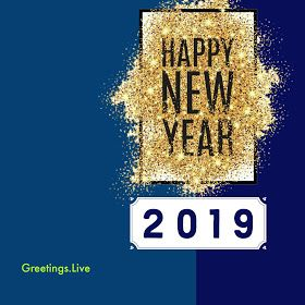 Beautiful Happy New 2019 Year Greetings Live Hd Images Jpg Happy New Year 2019 Happy New Happy Quotes