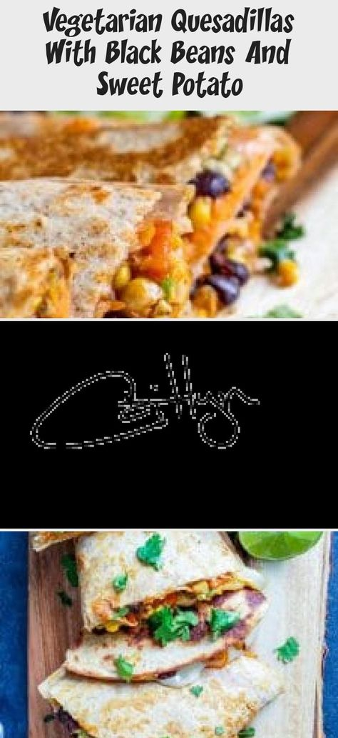 These Vegetarian Quesadillas are the perfect quick 30 minute, one pan dinner or lunch recipe. Filled with sweet potato, black beans, avocado, corn, peppers and cheese these are super tasty and healthy. Perfect for both kids and adults! #erhardtseat #Vegetarian #30minutemeal #onepan #Mexican #Quesadillas #Healthyrecipe #recipeForTwo #Beefrecipe #Fishrecipe #Breakfastrecipe