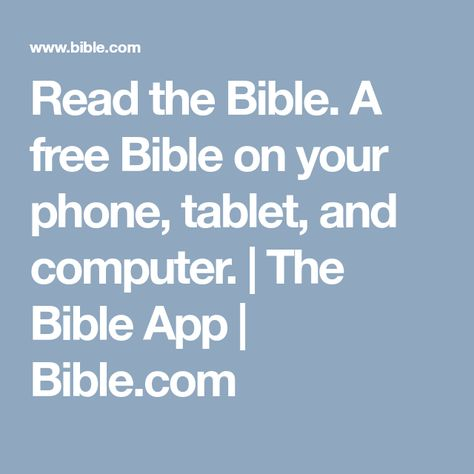 Read the Bible  A free Bible on your phone, tablet, and computer