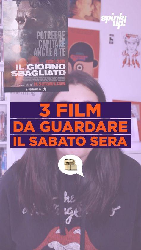 3 FILM DA GUARDARE IL SABATO SERA