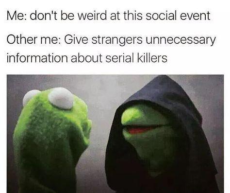 Killer Social Instinct is listed (or ranked) 18 on the list Memes All Socially Awkward People Understand Too Well Dark Humor Jokes, Dark Jokes, Stupid Funny Memes, Funny Relatable Memes, Haha Funny, Funny Stuff, Funny Shit, Funny Things, Scary Things