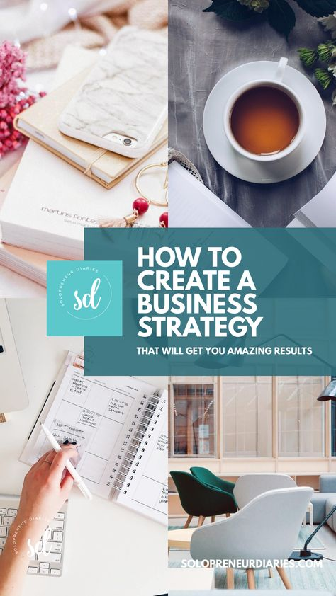 How to Create a Business Strategy