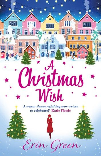 A Christmas Wish Ebook By Erin Green Rakuten Kobo In 2020 Christmas Romance Erin Green Christmas Wishes