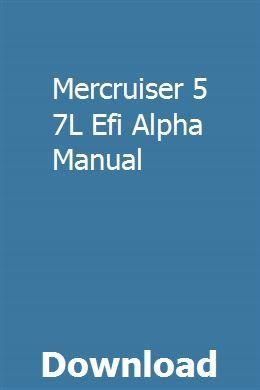 Mercruiser 5 7l Efi Alpha Manual Lifted Trucks Repair Manuals Chalmers