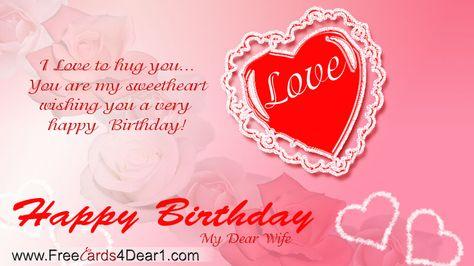 Happy Birthday Greeting Ecard For Wife I Love To Hug You Are My Sweet Heart Wishing A Very