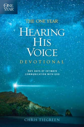 Free Download Pdf The One Year Hearing His Voice Devotional 365 Days Of Intimate Communication With God Free Epub Mobi Ebooks Read Bible Devotions The Voice
