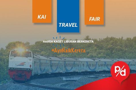 Kai Travel Fair Diskon Tiket Kereta Api Pestadiskon Com
