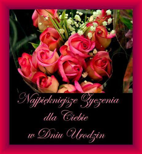 Kartka Pod Tytulem Najpiekniejsze Zyczenia Dla Ciebie W Dniu Urodzin Flowers Birthday Quotes Happy Birthday Quotes