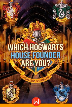 Which Hogwarts House Founder Are You Harry Potter House Quiz Harry Potter Personality Which Hogwarts House