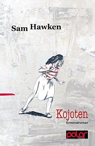 Kojoten von Sam Hawken http://www.amazon.de/dp/3945133238/ref=cm_sw_r_pi_dp_NKn.wb1FADVPT