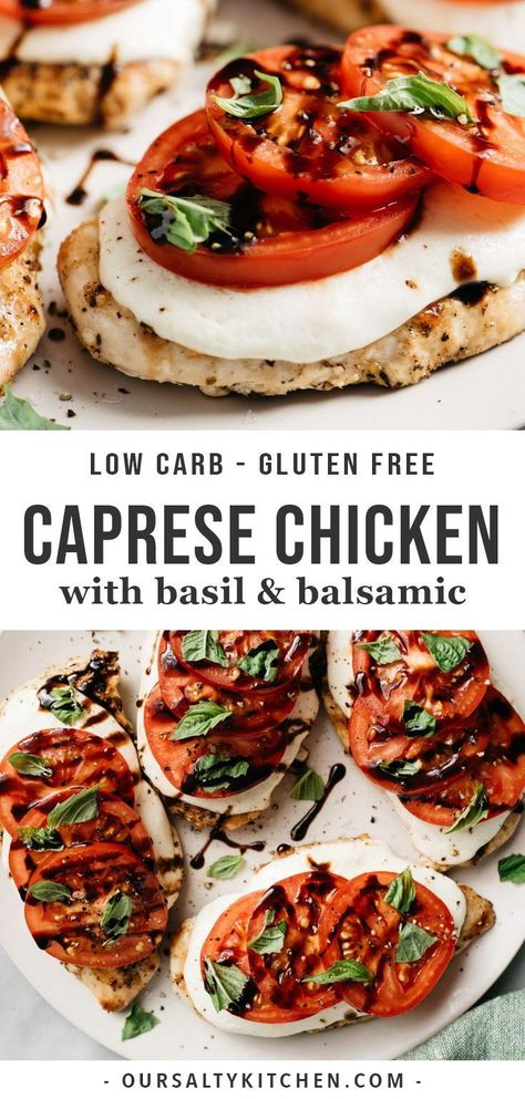 Quick, easy, seasonal weeknight dinners don't get much better than Caprese Chicken! Grilled chicken is topped with mozzarella, fresh tomato slices, basil, and balsamic. This low carb and gluten free dinner recipe can be on your table in under 30 minutes. This simple, elegant meal is made for summer and guaranteed to become a family favorite. #caprese #chicken #glutenfree #lowcarb #italianrecipes