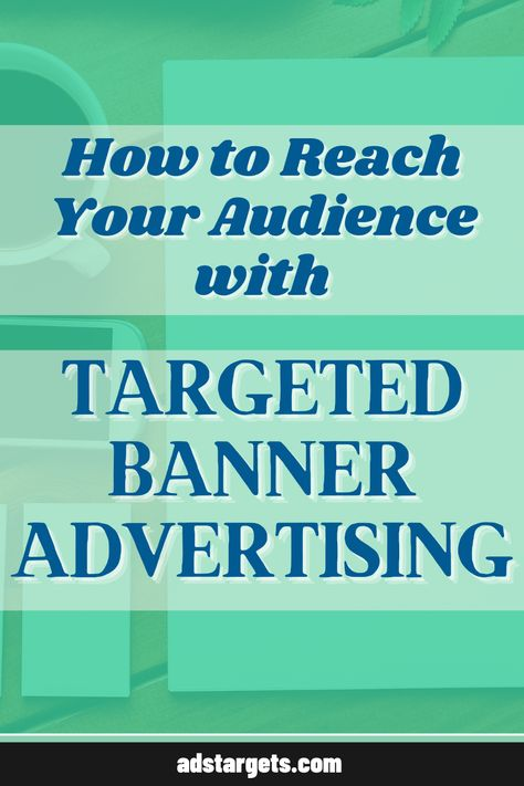 Targeted Banner Advertising