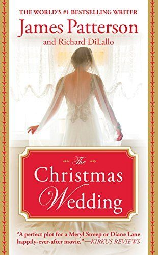 21 Holiday Books To Give You All The Feels Beyond The Bookends Wedding Ebook James Patterson Christmas Wedding