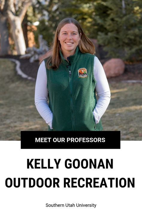 Meet Our Professors: Kelly Goonan, Outdoor Recreation