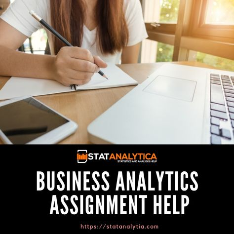 BUSINESS ANALYTICS ASSIGNMENT HELP
