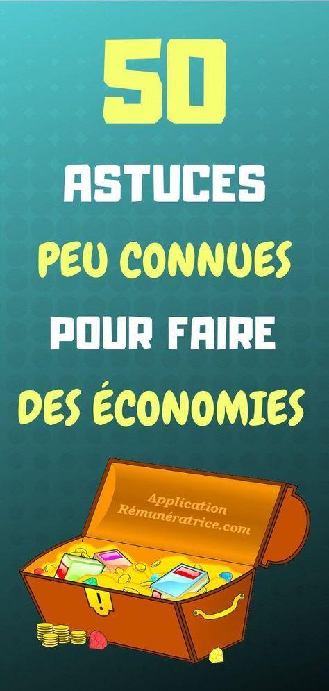 50 Astuces Peu Connues Pour Faire Des Économies en 2019