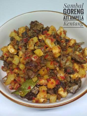 Resep Sambal Goreng Ati Ampela Kentang Oleh Maryam Shalihatunnisa Resep Resep Masakan Makanan Memasak
