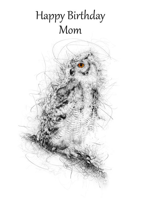 Mom Happy Birthday Owl Scribble Art Card With Images Happy