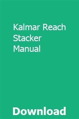 Array - kalmar reach stacker manual   spidpalzprinli  rh   pinterest com
