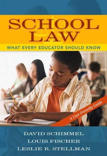 News School Law What Every Educator Should Know A User Friendly Guide Social Studies Teacher Educational Psychology Education