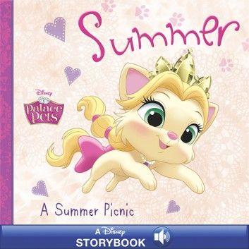 Palace Pets A Summer Picnic Ebook By Disney Books Rakuten Kobo Palace Pets Disney Princess Palace Pets Disney Storybook