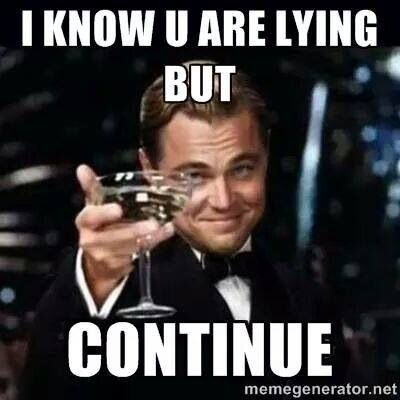 Top 17 Accurate Memes About Liars Liar Quotes Funny Liar Quotes Liar Meme