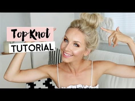 Tutorial: How to create a big voluminous Top Knot / Messy Bun - YouTube