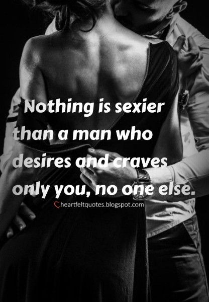 Sexy Quotes, List of Hot Naughty and Dirty Quotes for Him/Her