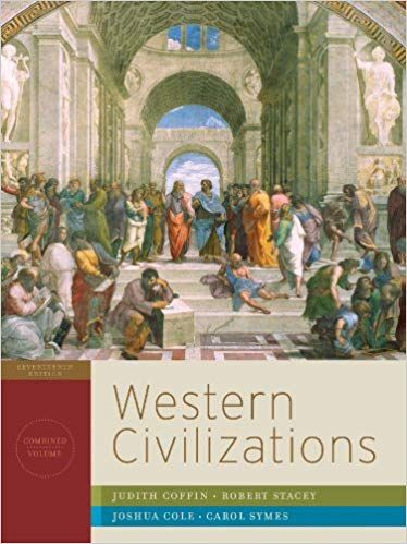 Test Bank For Western Civilizations Their History And Their