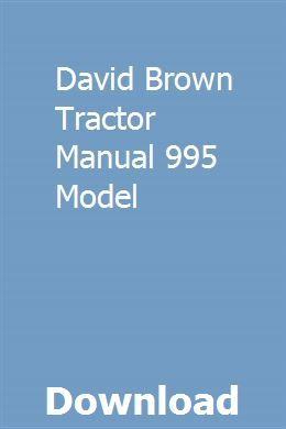 David Brown Tractor Manual 995 Model Repair Manuals Owners Manuals Opel Vectra