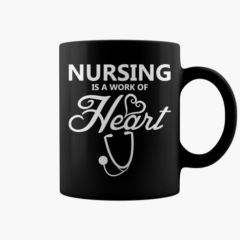 Nursing Is A Work Of Heart With Images Nursing Student Gifts