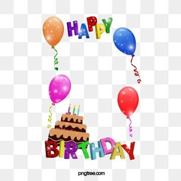 Happy Birthday Frame Frame Material Happy Birthday Png And Vector With Transparent Background For Free Download Happy Birthday Frame Birthday Frames Happy Birthday Font