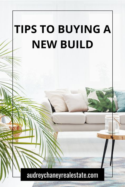 Tips to Buying A New Build